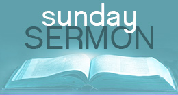 Sunday Sermon Information