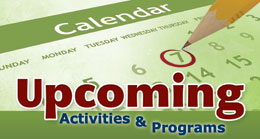 Upcoming Activities & Programs